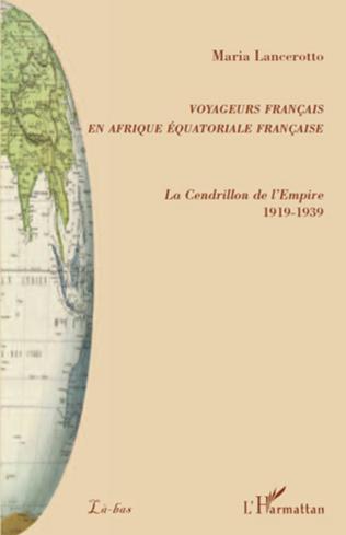 Couverture Voyageurs français en Afrique équatoriale française