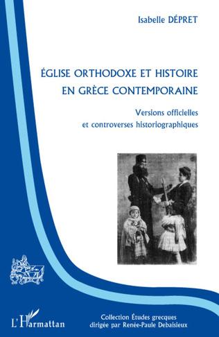 Couverture Eglise orthodoxe et histoire en Grèce contemporaine