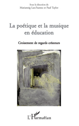 Couverture La poétique et la musique en éducation