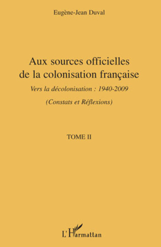 Couverture Aux sources officielles de la colonisation française