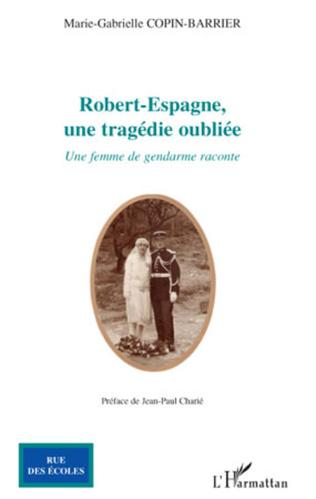Couverture Robert-Espagne, une tragédie oubliée