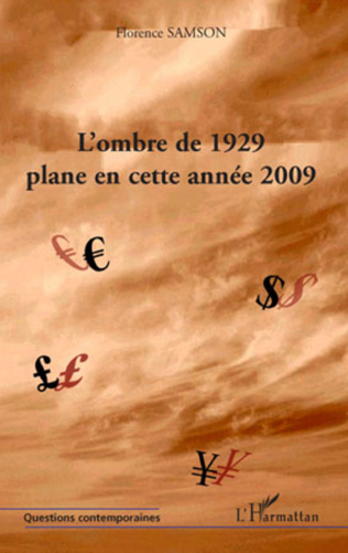 Couverture L'ombre de 1929 plane en cette année 2009