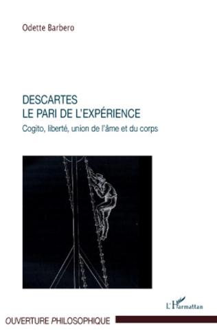 Couverture Descartes. Le pari de l'expérience