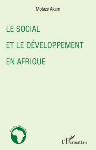 Couverture Le social et le développement en Afrique
