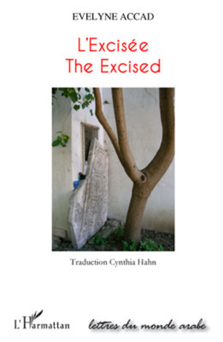 L Excisee The Excised Texte En Anglais Evelyne Accad