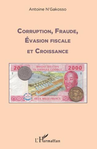 Couverture Corruption, fraude, évasion fiscale et croissance