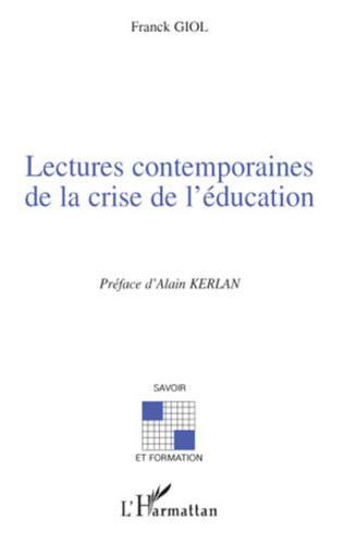 Couverture Lectures contemporaines de la crise de l'éducation