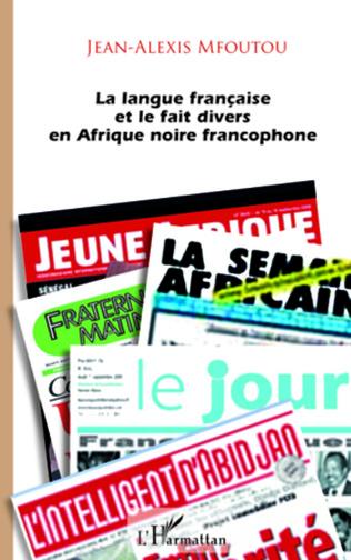 Couverture La langue française et le fait divers en Afrique noire francophone