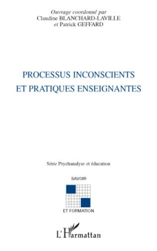 Couverture Processus inconscients et pratiques enseignantes
