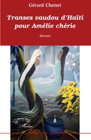 Couverture Transes vaudou d'Haïti pour Amélie chérie