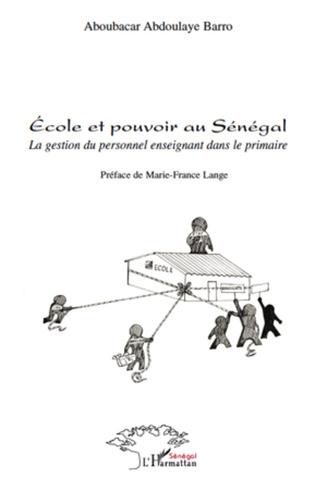 Couverture Ecole et pouvoir au Sénégal