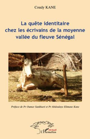 Couverture La quête identitaire chez les écriviains de la moyenne vallée du fleuve Sénégal