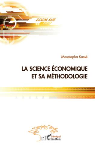 Couverture La science économique et sa méthodologie