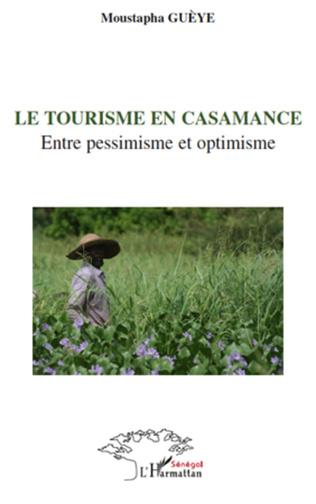 Couverture Le tourisme en Casamance