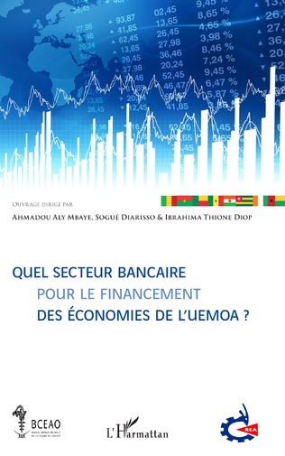 Couverture Quel secteur bancaire pour le financement des économies de l'UEMOA ?