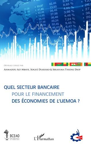 Couverture Quel secteur bancaire pour le financement des économies de l'UEMOA ?