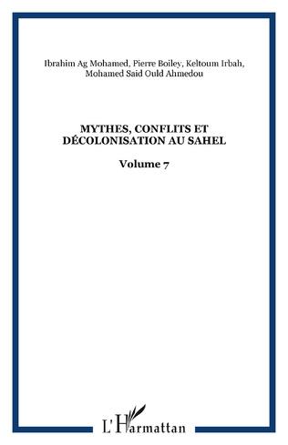 Couverture Mythes, conflits et décolonisation au Sahel