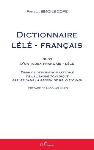 Couverture Dictionnaire lélé-français suivi d'un index français-lélé