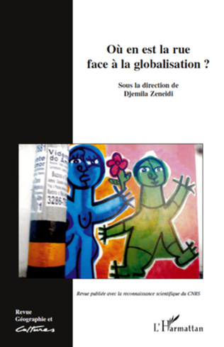 Couverture Où en est la rue face à la globalisation?