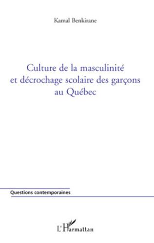 Couverture Culture de la masculinité et décrochage scolaire des garçons au Québec