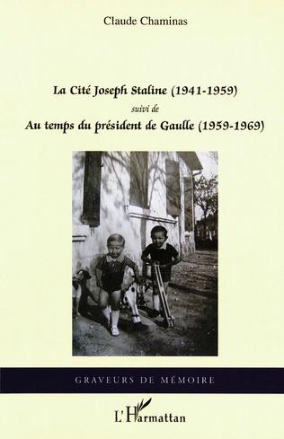 Couverture La Cité Joseph Staline (1941 - 1959)