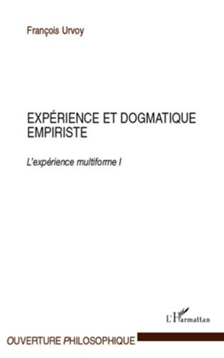 Couverture Expérience et dogmatique empiriste