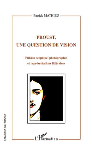 Couverture Proust, une question de vision