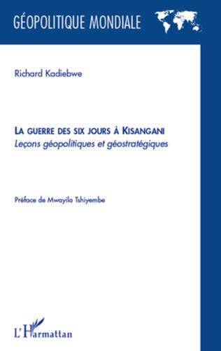 Couverture La guerre des six jours à Kisangani