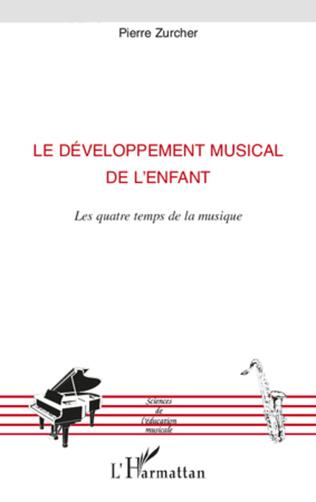 Couverture Le développement musical de l'enfant
