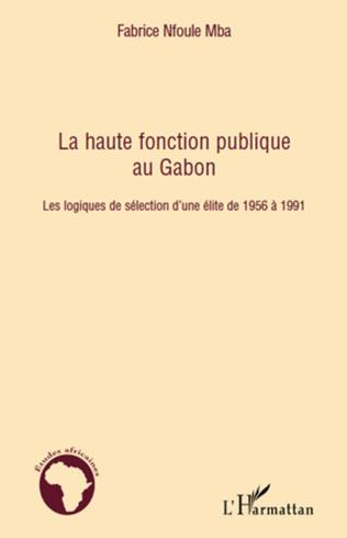Couverture La haute fonction publique au Gabon