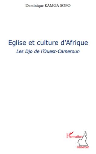 Couverture Eglise et culture d'Afrique