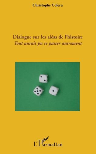Couverture Dialogue sur les aléas de l'histoire