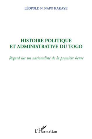 Couverture Histoire politique et administrative du Togo
