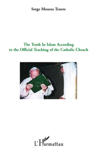 Couverture The truth in Islam according to the official teaching of the catholic church