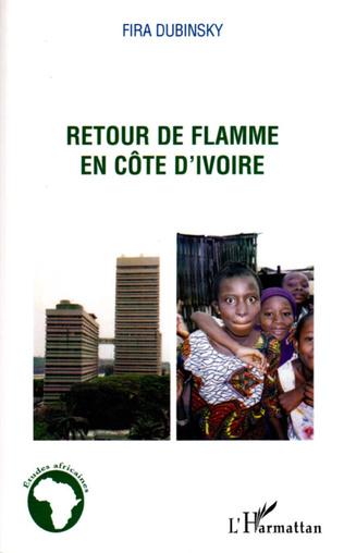 Couverture Retour de flamme en Côte d'Ivoire