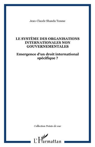 Couverture Le système des organisations internationales non gouvernementales