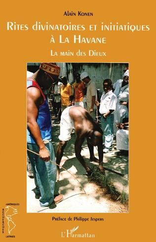 Couverture Rites divinatoires et initiatiques à la Havane