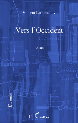 Couverture VERS L'OCCIDENT   ROMAN
