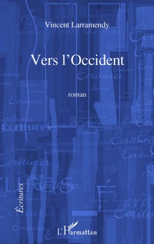 Couverture VERS L'OCCIDENT   ROMAN