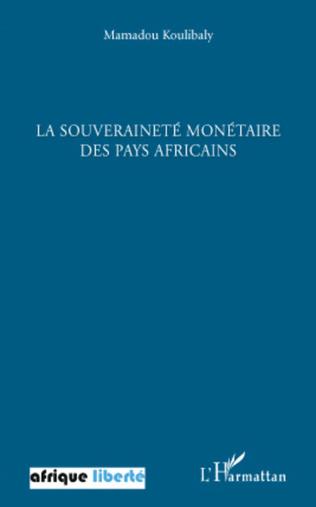 Couverture La souveraineté monétaire des pays africains