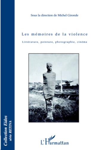 Couverture Les mémoires de la violence