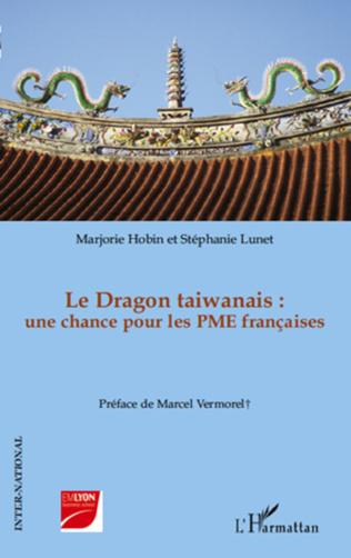 Couverture Le Dragon taiwanais : une chance pour les PME françaises