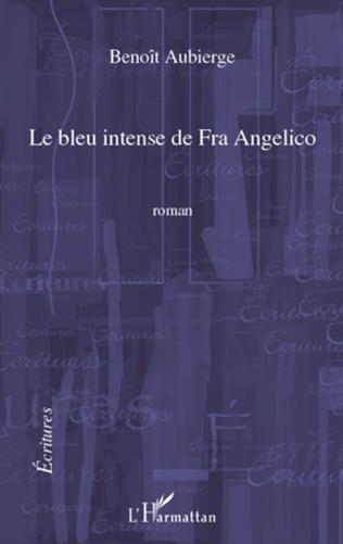 Couverture Le bleu intense de Fra Angelico