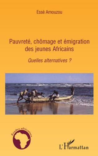Couverture Pauvreté, chômage et émigration des jeunes Africains