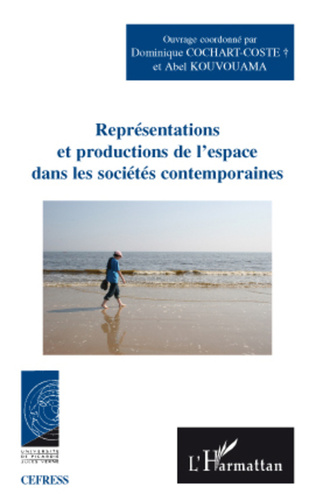 Couverture Représentations et productions de l'espace dans les sociétés contemporaines