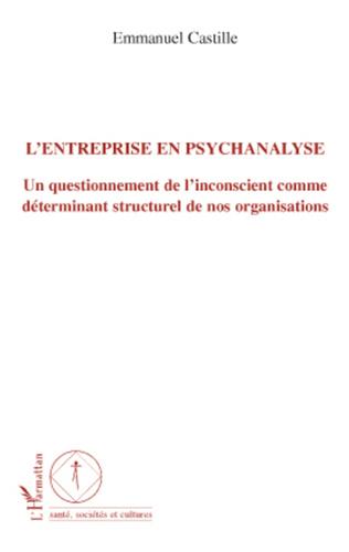 Couverture L'entreprise en psychanalyse