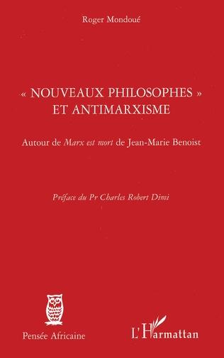 Couverture Nouveaux philosophes et antimarxisme