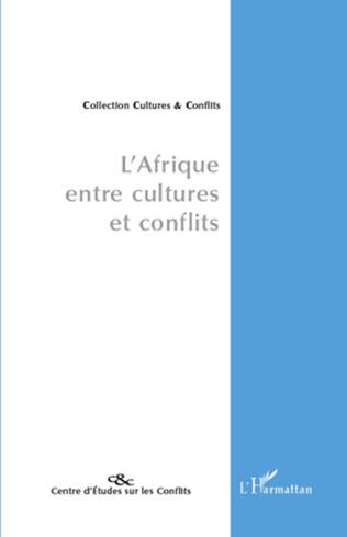Couverture L'Afrique, entre cultures et conflits