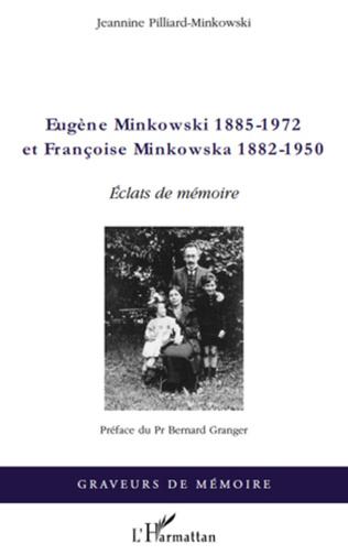 Couverture Eugène Minkowski (1885-1972) et Françoise Minkowska (1882-1950)