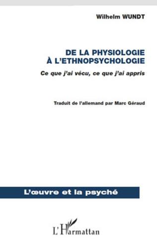 Couverture De la physiologie à l'ethnopsychologie